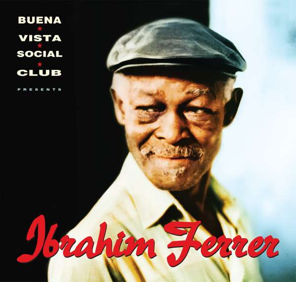 Ibrahim Ferrer - Buena Vista Social Club presents Ibrahim Ferrer (CD) - World Circuit Records