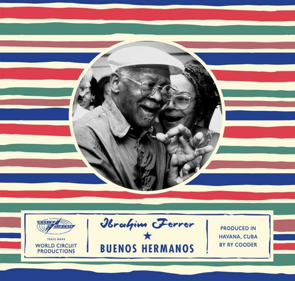Ibrahim Ferrer - Buenos Hermanos (LP) - World Circuit Records