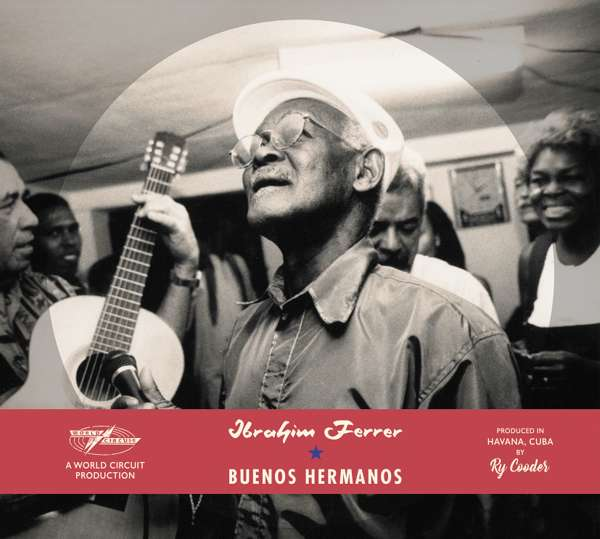 Ibrahim Ferrer - Buenos Hermanos [Special Edition] (2xLP) - World Circuit Records