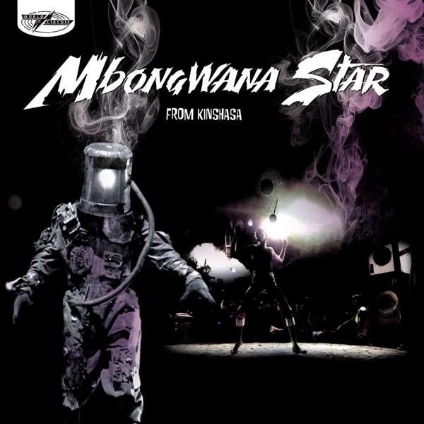 Mbongwana Star - From Kinshasa (CD) - World Circuit Records