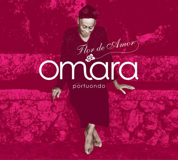 Omara Portuondo - Flor De Amor (CD) - World Circuit Records