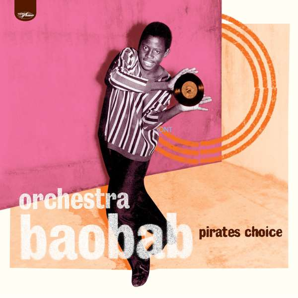 Orchestra Baobab - Pirate's Choice (CD) - World Circuit Records