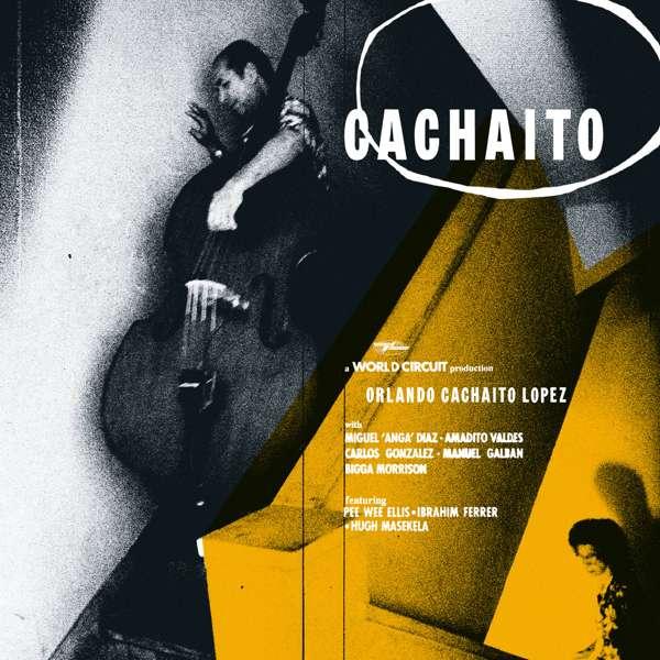 Orlando 'Cachaíto' López - Cachaíto (CD) - World Circuit Records