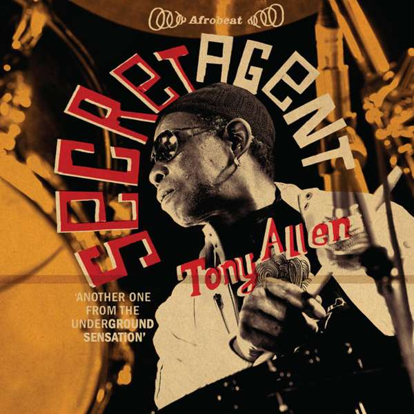 Tony Allen - Secret Agent (CD) - World Circuit Records