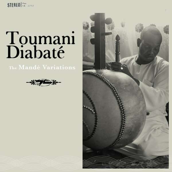 Toumani Diabaté - The Mandé Variations (CD) - World Circuit Records