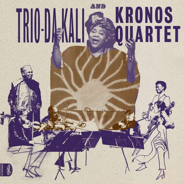 Trio Da Kali and Kronos Quartet - Ladilikan (LP) - World Circuit Records