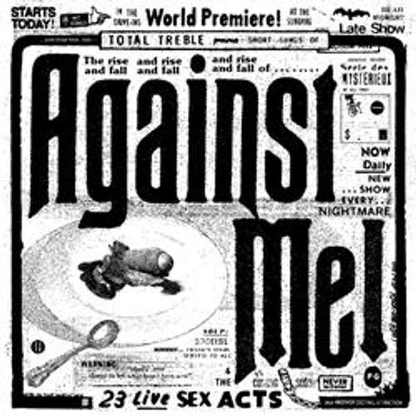 Against Me! '23 Live Sex Acts' double CD - Xtra Mile Recordings