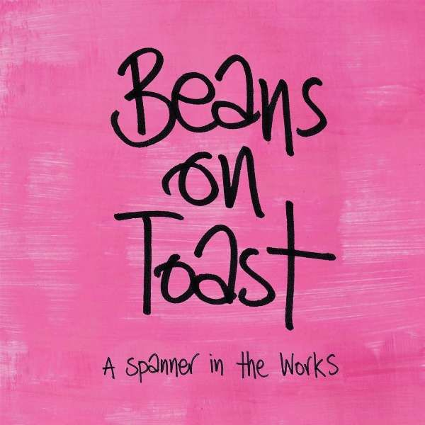 Beans On Toast 'A Spanner In the Works' CD - Xtra Mile Recordings