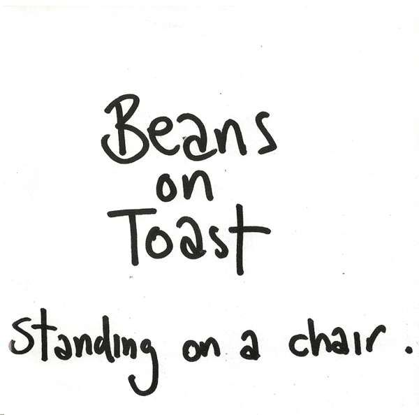 Beans On Toast 'Standing On A Chair' double CD - Xtra Mile Recordings