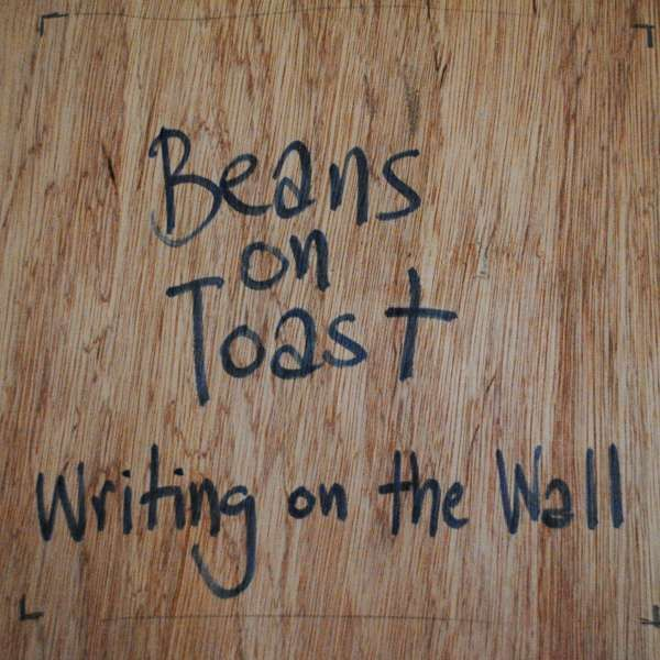 Beans On Toast 'Writing On The Wall' CD - Xtra Mile Recordings