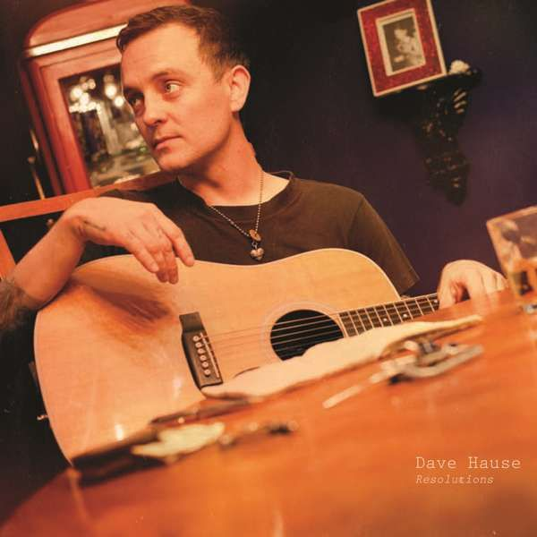 Dave Hause - Resolutions RED LP - Xtra Mile Recordings