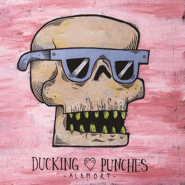 Ducking Punches 'Alamort' CD & Blue LP - Xtra Mile Recordings