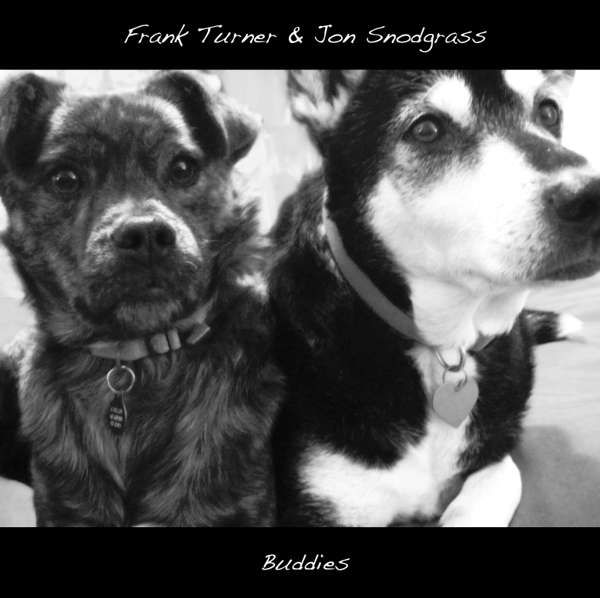 Frank Turner & Jon Snodgrass 'Buddies' Clear LP - Xtra Mile Recordings