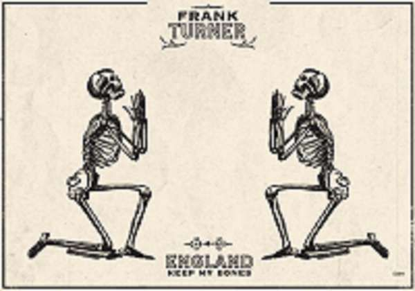 Frank Turner - England Keep My Bones - Limited Numbered A3 print - Xtra Mile Recordings