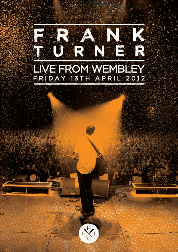 Frank Turner 'Live From Wembley Arena' DVD - Xtra Mile Recordings