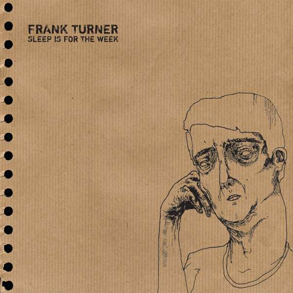 Frank Turner 'Sleep Is For The Week - Tenth Anniversary Edition' - double CD & etched LP - Black - Xtra Mile Recordings