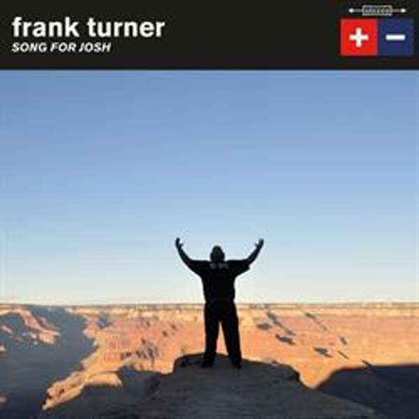 """Frank Turner 'Song For Josh' 7"""" - Xtra Mile Recordings"""