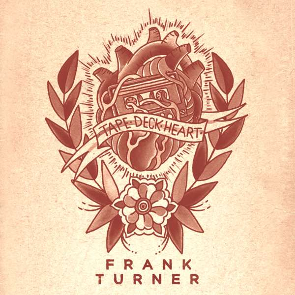 Frank Turner 'Tape Deck Heart' - CD - Xtra Mile Recordings
