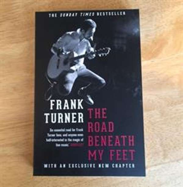 Frank Turner 'The Road Beneath My Feet' - Paperback Book - Xtra Mile Recordings