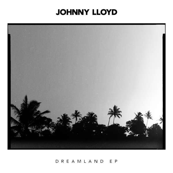 "Johnny Lloyd 'Dreamland EP' 7"" vinyl - Xtra Mile Recordings"