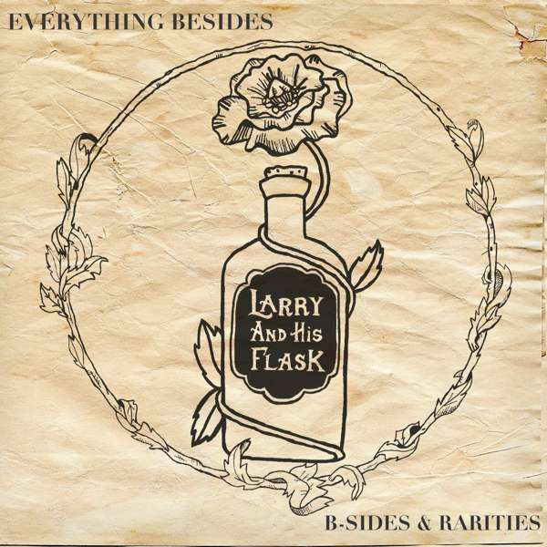 Larry And His Flask - 'Everything Besides' digital album - Xtra Mile Recordings