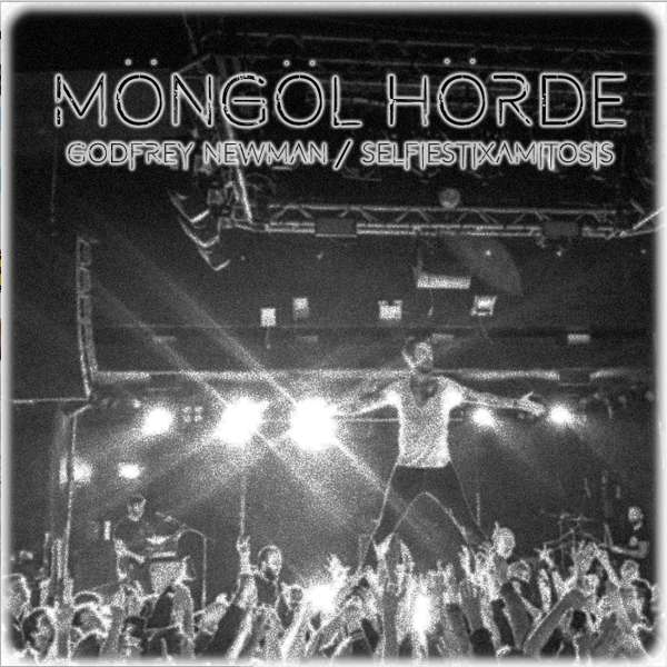 Mongol Horde 'Godfrey Newman' Wav - Xtra Mile Recordings