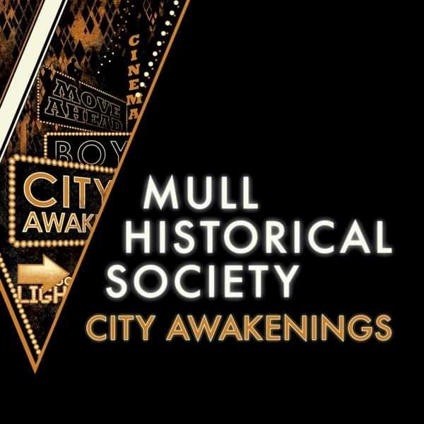 Mull Historical Society 'City Awakenings' - CD - Xtra Mile Recordings