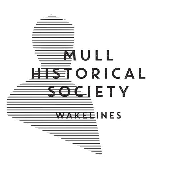 Mull Historical Society 'Wakelines' CD & Signed LP - Xtra Mile Recordings