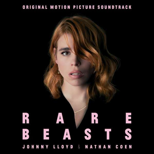 Rare Beasts (Original Motion Picture Soundtrack) by Johnny Lloyd and Nathan Coen - Xtra Mile Recordings