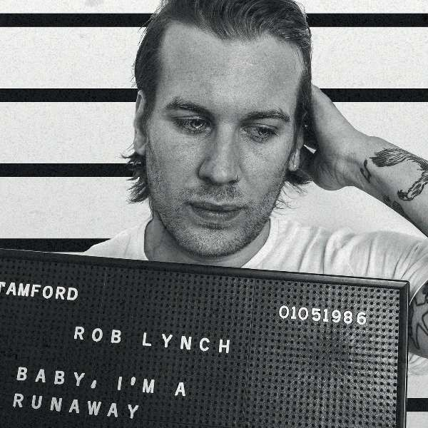 Rob Lynch 'Baby, I'm A Runaway' CD - Xtra Mile Recordings