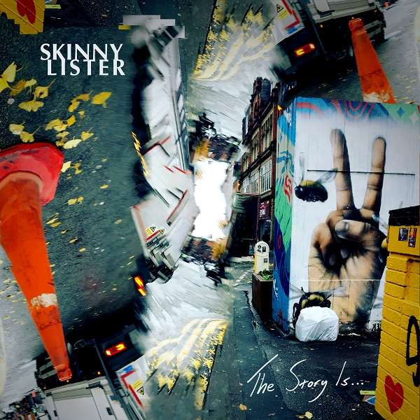 Skinny Lister 'The Story Is...' - CD and Yellow, Green and Black LP - Xtra Mile Recordings