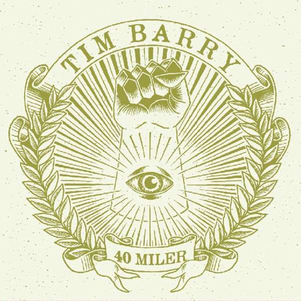 Tim Barry - '40 Miler' CD - Xtra Mile Recordings