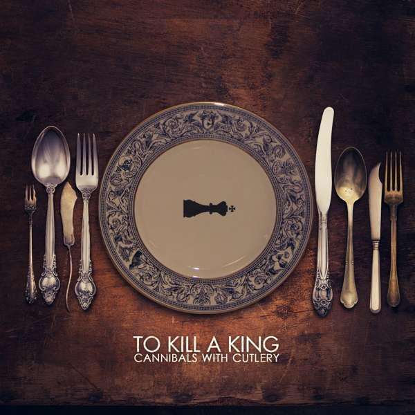 To Kill A King 'Cannibals With Cutlery - Deluxe Edition - double LP & signed CD - Xtra Mile Recordings