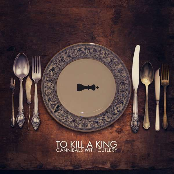 To Kill A King 'Cannibals With Cutlery' deluxe edition signed CD - Xtra Mile Recordings