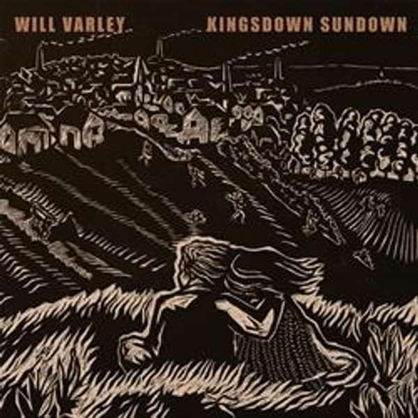 Will Varley 'Kingsdown Sundown' CD - Xtra Mile Recordings