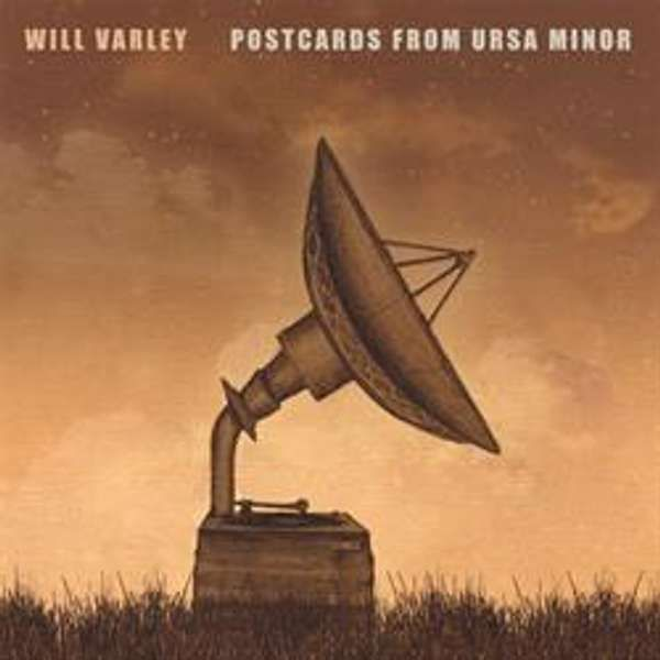 Will Varley 'Postcards From Ursa Minor' CD - Xtra Mile Recordings