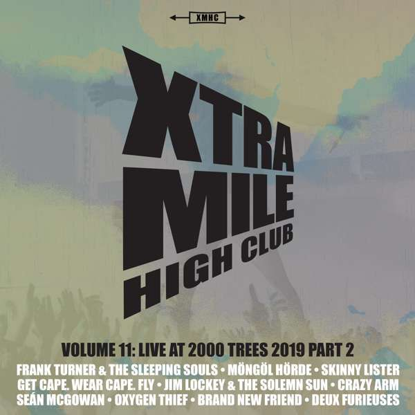 Xtra Mile High Club Vol 11: Live At 2000 Trees (Part 2) - Xtra Mile Recordings