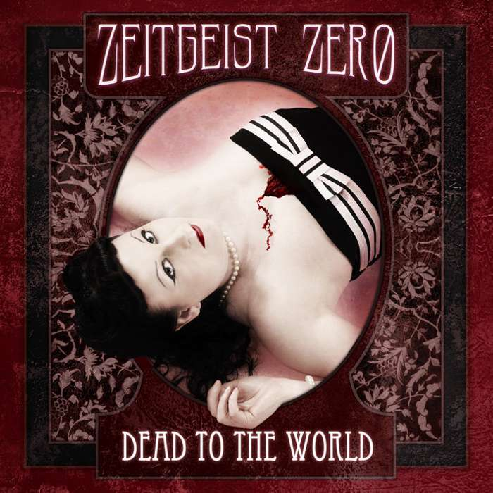 Dead To The World  - CD album (inc. download) - Zeitgeist Zero
