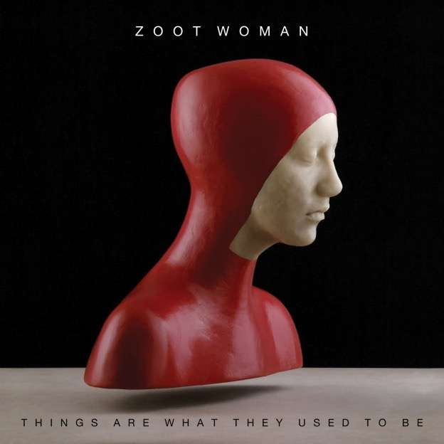 Things Are What They Used To Be (CD) - Zoot Woman